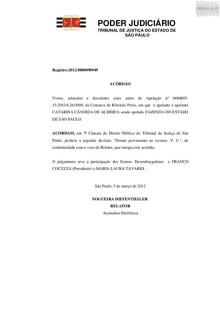PODER JUDICIÁRIO                          TRIBUNAL DE JUSTIÇA DO ESTADO DE                                     SÃO PAULORe...