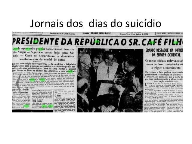 Jornais dos dias do suicídio