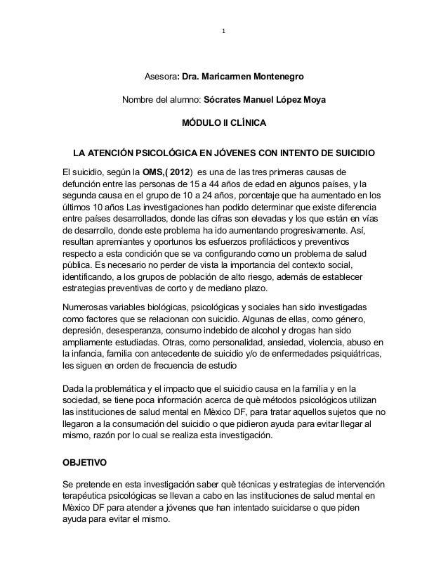1 Asesora: Dra. Maricarmen Montenegro Nombre del alumno: Sócrates Manuel López Moya MÓDULO II CLÍNICA LA ATENCIÓN PSICOLÓG...