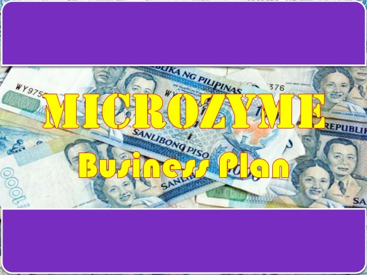 Microzyme<br />Business Plan<br />