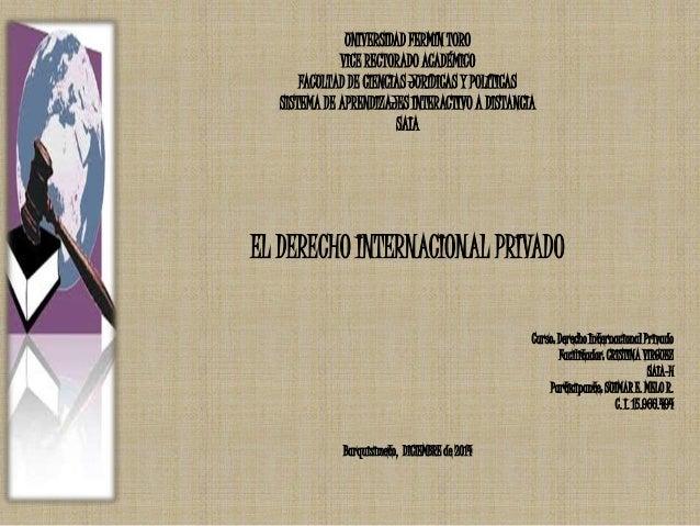 UNIVERSIDAD FERMÍN TORO  VICE RECTORADO ACADÉMICO  FACULTAD DE CIENCIAS JURÍDICAS Y POLÍTICAS  SISTEMA DE APRENDIZAJES INT...