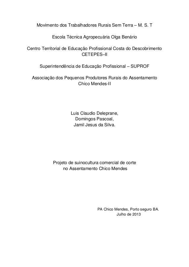 Movimento dos Trabalhadores Rurais Sem Terra – M. S. T Escola Técnica Agropecuária Olga Benário Centro Territorial de Educ...