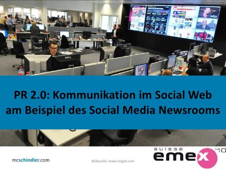 Bildquelle: www.ringier.com<br />1<br />PR 2.0: Kommunikation im Social Web<br />am Beispiel des Social Media Newsrooms<br />