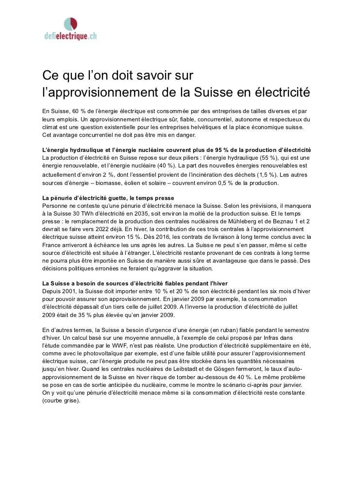 Ce que l'on doit savoir surl'approvisionnement de la Suisse en électricitéEn Suisse, 60 % de l'énergie électrique est cons...