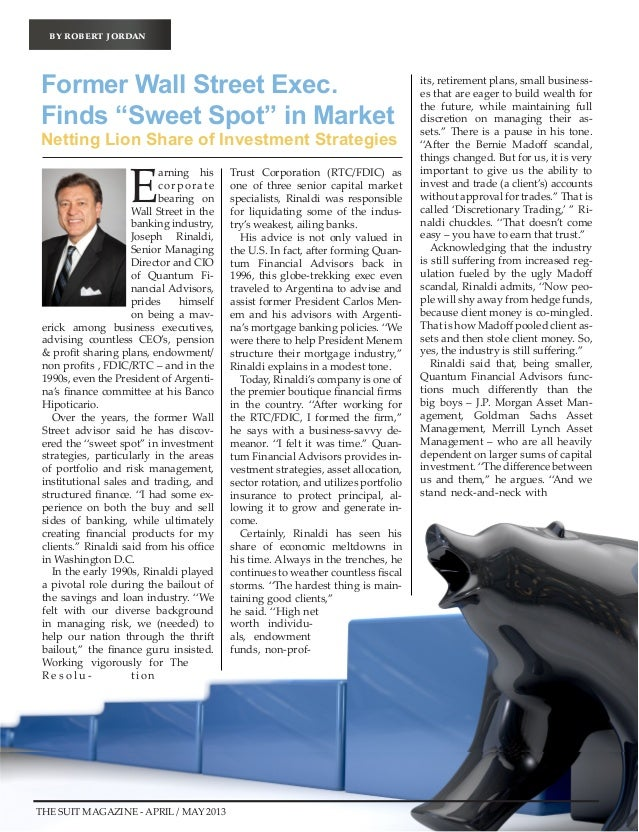 by robert jordanEarning hiscorporatebearing onWall Street in thebanking industry,Joseph Rinaldi,Senior ManagingDirector an...