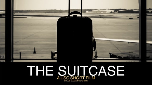 THE SUITCASEA USC SHORT FILM BY ABI DAMARIS CORBIN