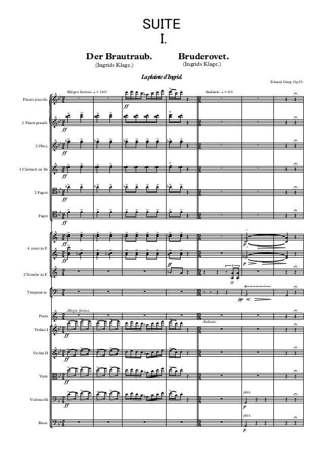 SUITE I. Der Brautraub.  Bruderovet. (Ingrids Klage.)  (Ingrids Klage.)  La plainte d´Ingrid.  Flauto piccolo.  2 Flauti g...