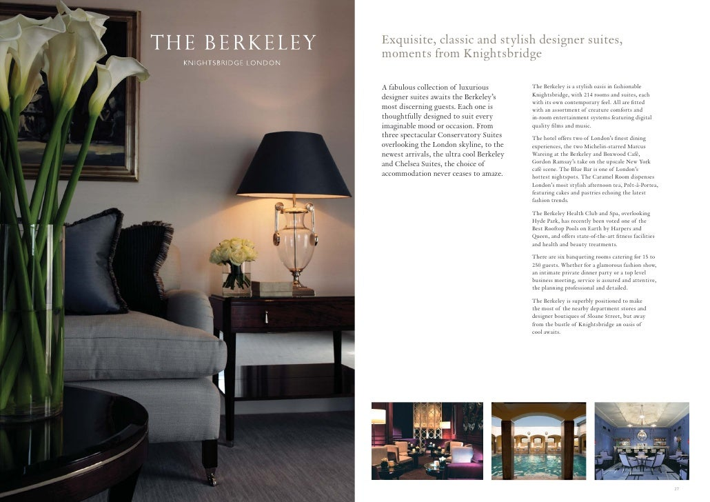 Exquisite, classic and stylish designer suites, moments from Knightsbridge  A fabulous collection of luxurious         The...