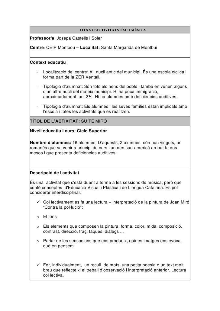 FITXA D'ACTIVITATS TAC I MÚSICA  Professor/a: Josepa Castells i Soler  Centre: CEIP Montbou – Localitat: Santa Margarida d...
