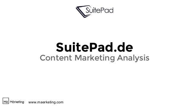 www.maerketing.com SuitePad.de Content Marketing Analysis