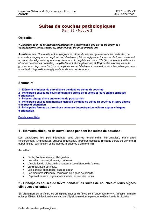 C@mpus National de Gynécologie Obstétrique  TICEM – UMVF  CNGOF  MAJ : 25/08/2006  Suites de couches pathologiques Item 25...