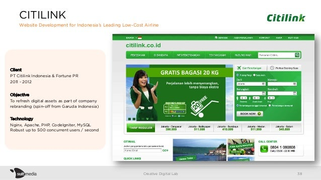 Client PT Citilink Indonesia & Fortune PR 2011 - 2012 Objective To refresh digital assets as part of company rebranding (s...
