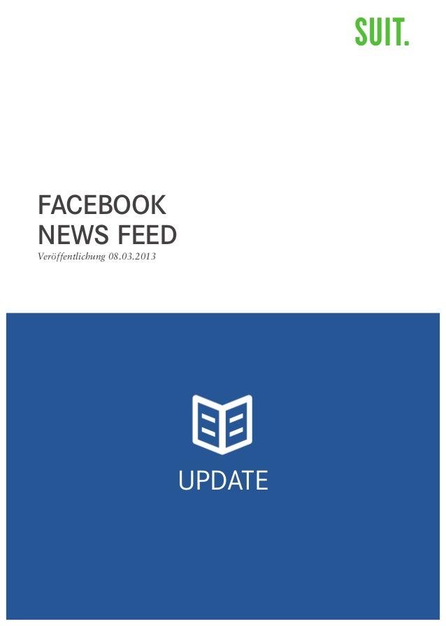 FACEBOOKNEWS FEEDVeröffentlichung 08.03.2013                              UPDATE