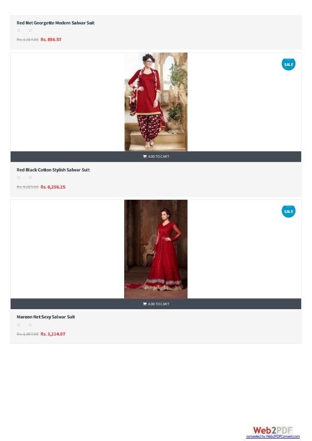   RedNetGeorgette ModernSalwar Suit Rs.1,317.80 Rs. 856.57 s s s s s RedBlack CottonStylishSalwar Suit Rs.9,625.00 Rs. 6...