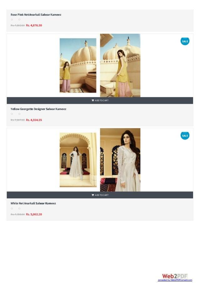   Rose Pink NetAnarkali Salwar Kameez Rs.7,502.00 Rs. 4,876.30 s s s s s YellowGeorgette Designer Salwar Kameez Rs.7,007...
