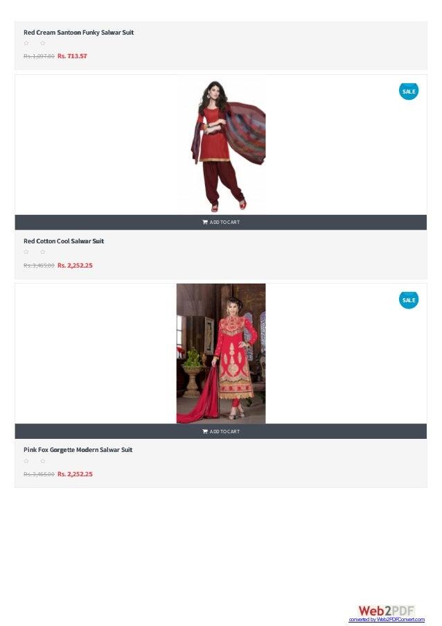  RedCream SantoonFunkySalwar Suit Rs.1,097.80 Rs. 713.57 s s s s s RedCottonCool Salwar Suit Rs.3,465.00 Rs. 2,252.25 ...