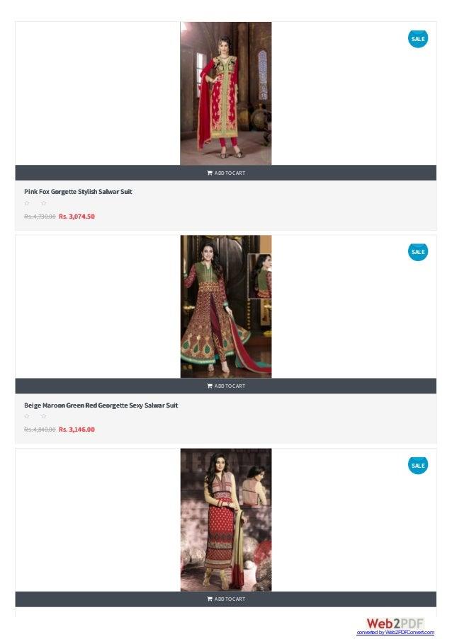    Pink FoxGorgette StylishSalwar Suit Rs.4,730.00 Rs. 3,074.50  ADDTOCART s s s s s Beige MaroonGreenRedGeorgette Sex...