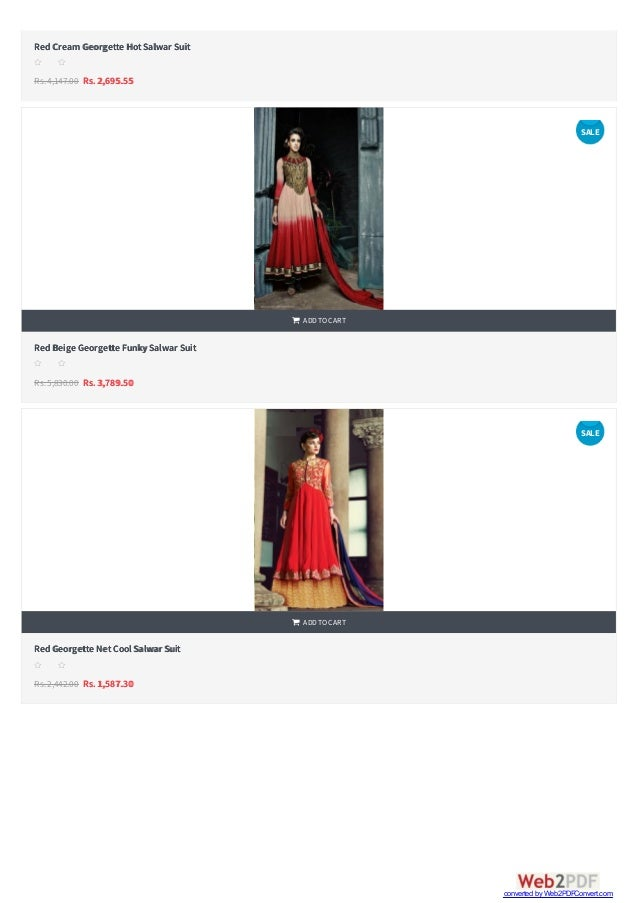   RedCream Georgette HotSalwar Suit Rs.4,147.00 Rs. 2,695.55 s s s s s RedBeige Georgette FunkySalwar Suit Rs.5,830.00 R...
