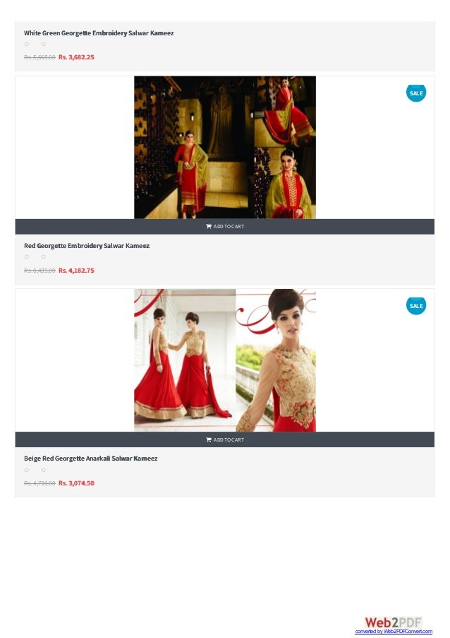   White GreenGeorgette EmbroiderySalwar Kameez Rs.5,665.00 Rs. 3,682.25 s s s s s RedGeorgette EmbroiderySalwar Kameez R...