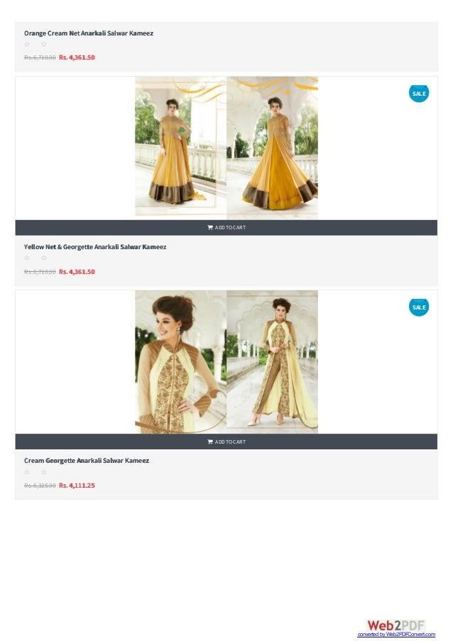   Orange Cream NetAnarkali Salwar Kameez Rs.6,710.00 Rs. 4,361.50 s s s s s YellowNet& Georgette Anarkali Salwar Kameez ...
