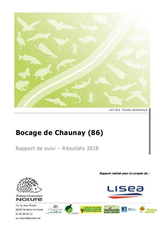 Rapport réalisé pour le compte de : 14 rue Jean Moulin 86240 Fontaine-le-Comte 05 49 88 99 23 pc.nature@laposte.net LGV SE...