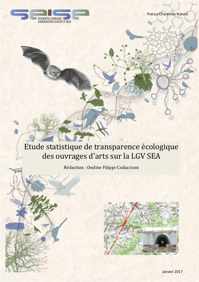 Etude statistique de transparence des ouvrages d'arts sur la LGV SEA Rédaction Etude statistique transparence écologique L...
