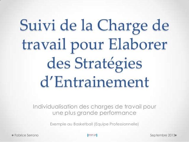 Suivi de la Charge de travail pour Elaborer des Stratégies d'Entrainement Individualisation des charges de travail pour un...