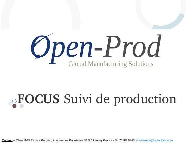 Contact – Objectif-PI Espace Bergès ; Avenue des Papeteries 38190 Lancey France - 04 76 98 36 40 - open-prod@objectif-pi.c...