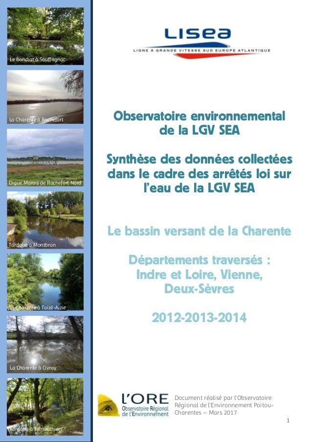 1 Document réalisé par l'Observatoire Régional de l'Environnement Poitou- Charentes – Mars 2017 La Charente à Rochefort Di...