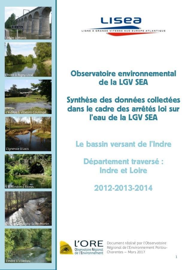 1 L'Indre à Monts L'Indre à Rigny-Ussé L'Indrois à Villeloin-Coulangé L'Igneraie à Lacs L'Echandon à Esvres L'Indre à Poul...