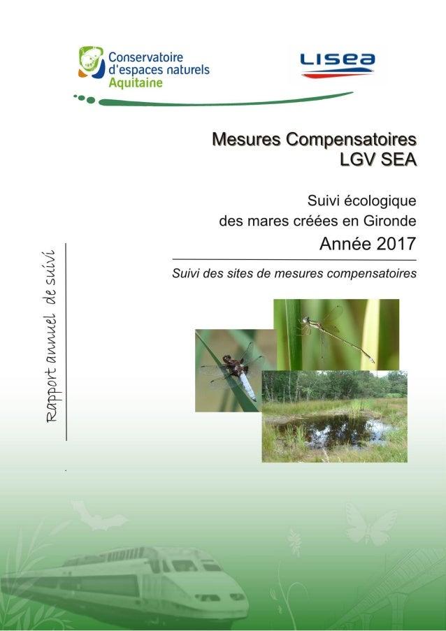 Pascal TARTARY TARTARY P. 2017. Suivis écologiques des mares créées dans le cadre de la LGV SEA – Suivi des sites de mesur...