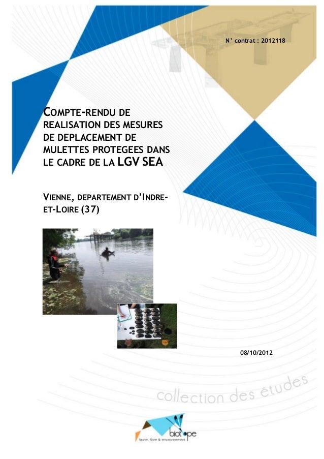 Réalisation des mesures de déplacement de Mulettes protégées dans le cadre de la LGV SEA, cas de la Vienne Indre-et-Loire)...
