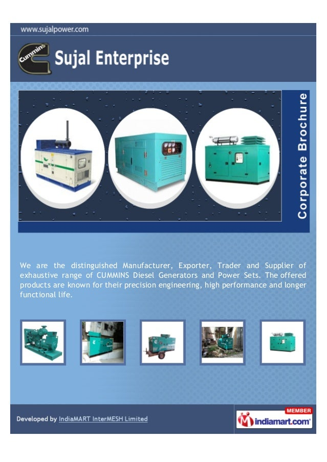 We are the distinguished Manufacturer, Exporter, Trader and Supplier ofexhaustive range of CUMMINS Diesel Generators and P...