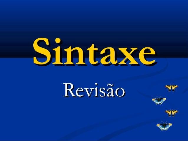 SintaxeSintaxe RevisãoRevisão