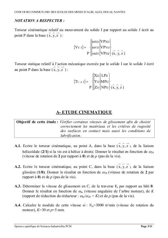 CONCOURS COMMUN 2003 DES ECOLES DES MINES D'ALBI, ALES, DOUAI, NANTESNOTATION A RESPECTER :Torseur cinématique relatif au ...