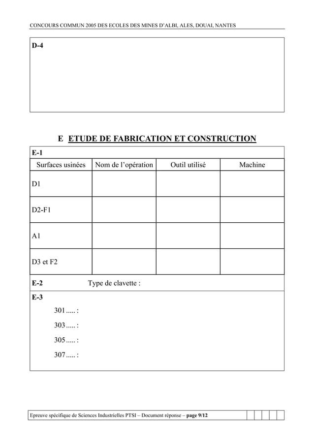 CONCOURS COMMUN 2005 DES ECOLES DES MINES D'ALBI, ALES, DOUAI, NANTESD-4            E ETUDE DE FABRICATION ET CONSTRUCTION...
