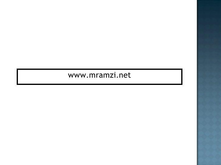<ul><li>www.mramzi.net </li></ul>