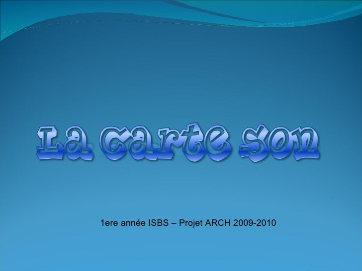 1ere année ISBS – Projet ARCH 2009-2010