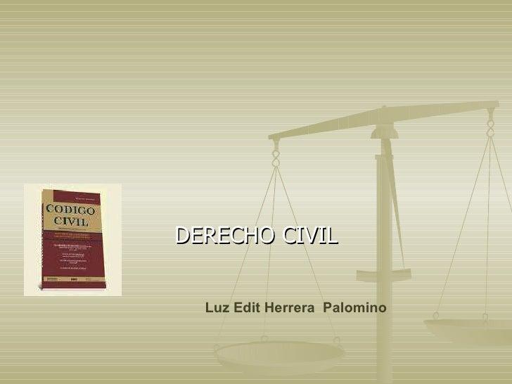 DERECHO CIVIL Luz Edit Herrera  Palomino