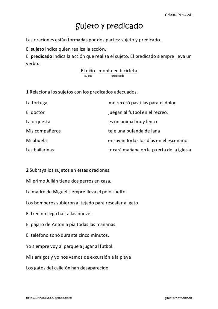 Cristina Miras AL                                   Sujeto y predicadoLas oraciones están formadas por dos partes: sujeto ...