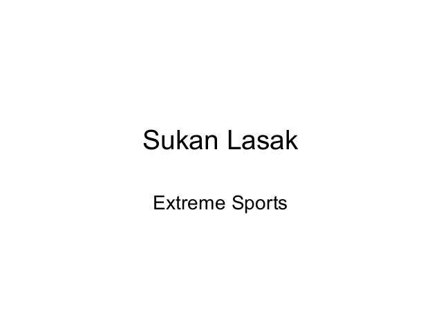 Sukan LasakExtreme Sports
