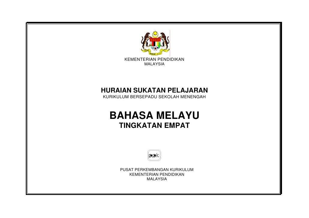 KEMENTERIAN PENDIDIKAN               MALAYSIAHURAIAN SUKATAN PELAJARANKURIKULUM BERSEPADU SEKOLAH MENENGAH  BAHASA MELAYU ...