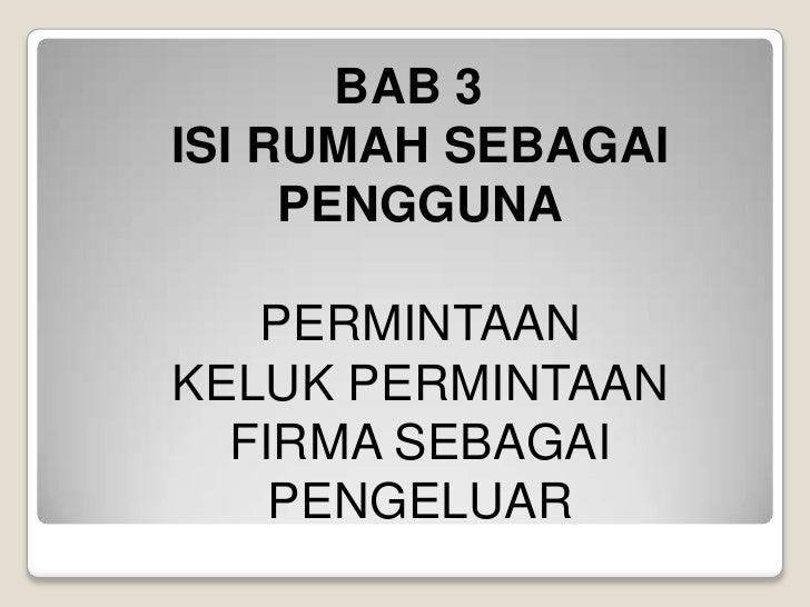 BAB 3ISI RUMAH SEBAGAI PENGGUNAPERMINTAANKELUK PERMINTAANFIRMA SEBAGAI PENGELUAR<br />