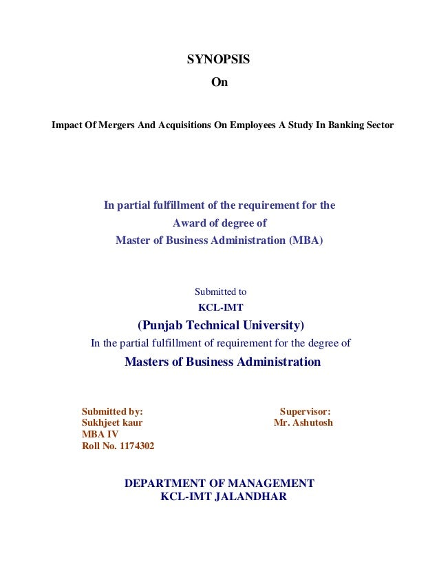 SYNOPSIS                                   OnImpact Of Mergers And Acquisitions On Employees A Study In Banking Sector    ...