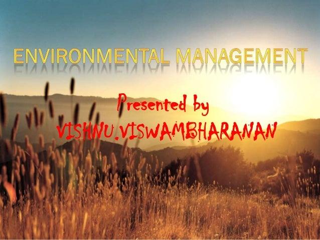 Presented byVISHNU.VISWAMBHARANAN
