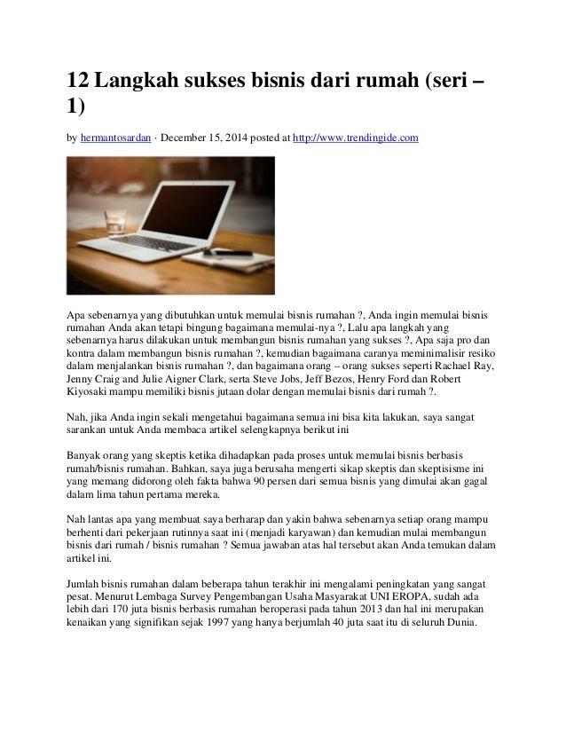 12 Langkah sukses bisnis dari rumah (seri –  1)  by hermantosardan · December 15, 2014 posted at http://www.trendingide.co...