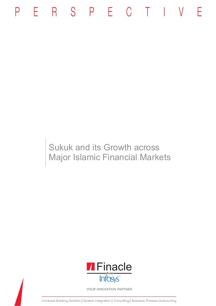 Sukuk and its Growth across    Major Islamic Financial MarketsUniversal Banking Solution System Integration Consulting Bus...