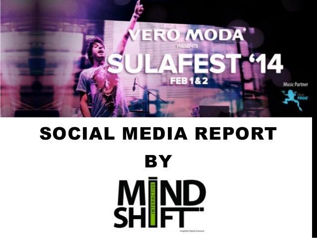 SOCIAL MEDIA REPORT BY