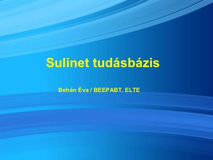Sulinet tudásbázis Behán Éva / BEEPABT. ELTE