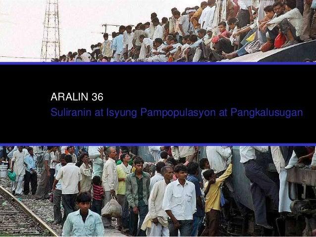 ARALIN 36 Suliranin at Isyung Pampopulasyon at Pangkalusugan
